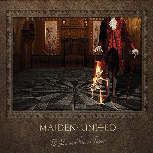 Maiden uniteD – The Barrel House Tapes
