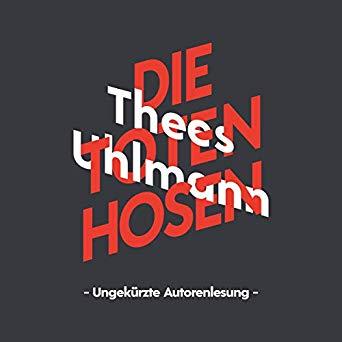Thees Uhlmann und die Toten Hosen – das Hörbuch