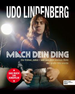 Udo Lindenberg Udo Lindenberg. Mach dein Ding: Die frühen Jahre - wie aus dem kleinen Matz der große Udo wurde bei Amazon bestellen