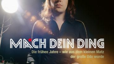 """Udo Lindenberg: """"Mach dein Ding"""" – die frühen Jahre. Das Buch zum Film!"""