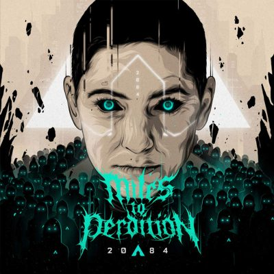 Miles To Perdition – 2084