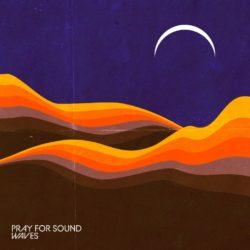 Pray For Sound Waves bei Amazon bestellen