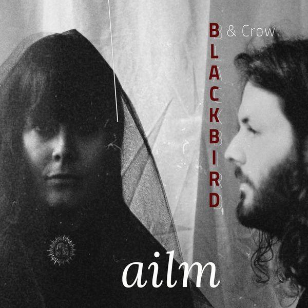 Blackbird & Crow – ailm