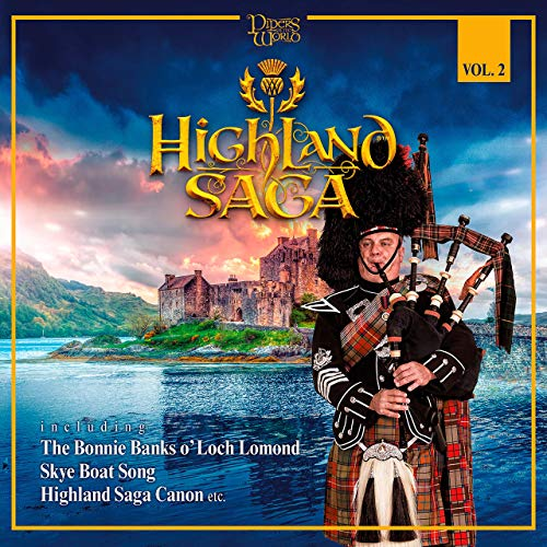 Pipers of the World: Highland Saga, Vol. 2