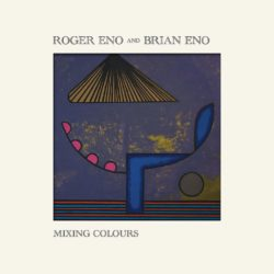 Roger Eno and Brian Eno Mixing Colours bei Amazon bestellen