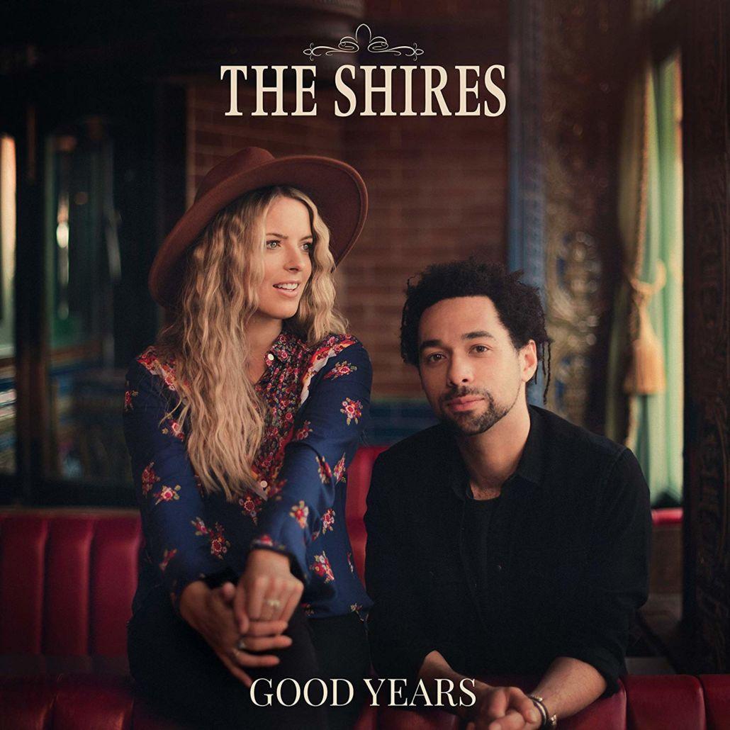 "The Shires – neues Album ""Good Years"" am 13. März"