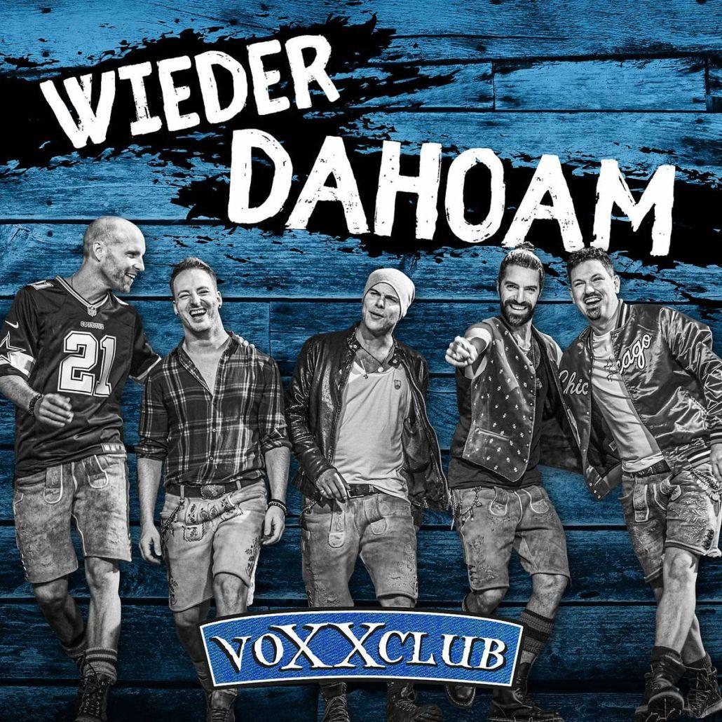 """Sieben Jahre VOXXCLUB – das neue Album """"Wieder Dahoam"""""""
