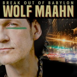 Wolf Maahn Break Out Of Babylon bei Amazon bestellen