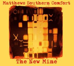 Matthews Southern Comfort The New Mine bei Amazon bestellen