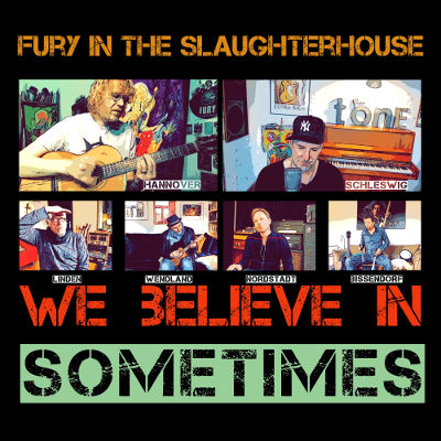 """Fury in the Slaughterhouse mit Charity-Single """"We Believe In Sometimes"""""""