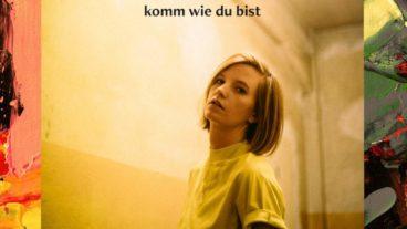 """Wilhelmine: """"Komm wie du bist"""". Wohlfühl-Pop der besten Sorte!"""
