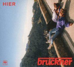 Bruckner Hier bei Amazon bestellen