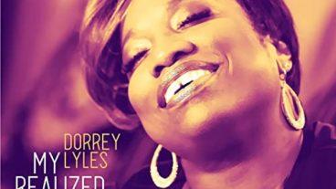 Dorrey Lyles – von Songperlen und verwirklichten Träumen