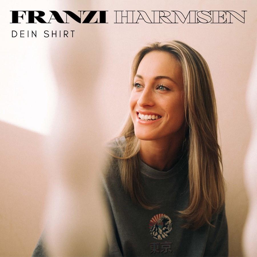 """Franzi Harmsen besingt """"Dein Shirt"""" – Electro Pop mit Summer Vibes"""