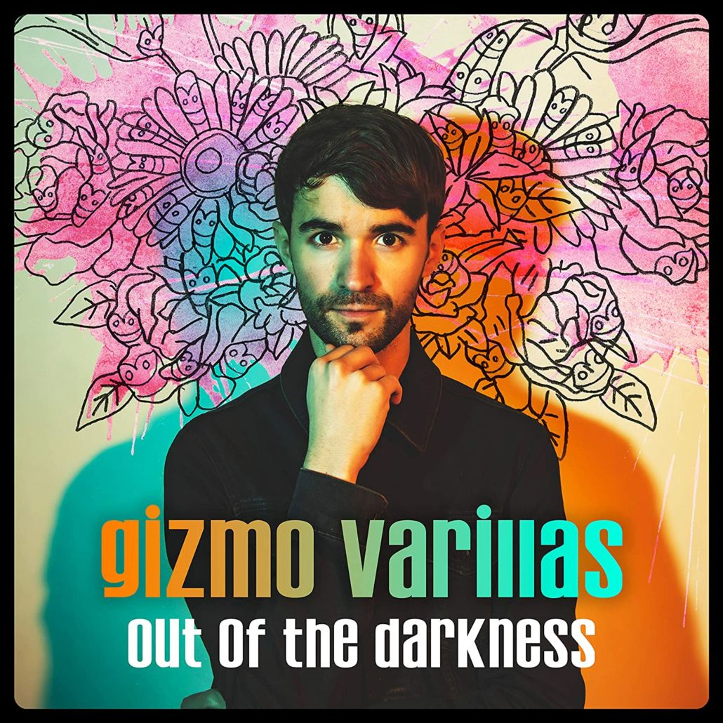 "Gizmo Varillas: ""Out Of The Darkness"""