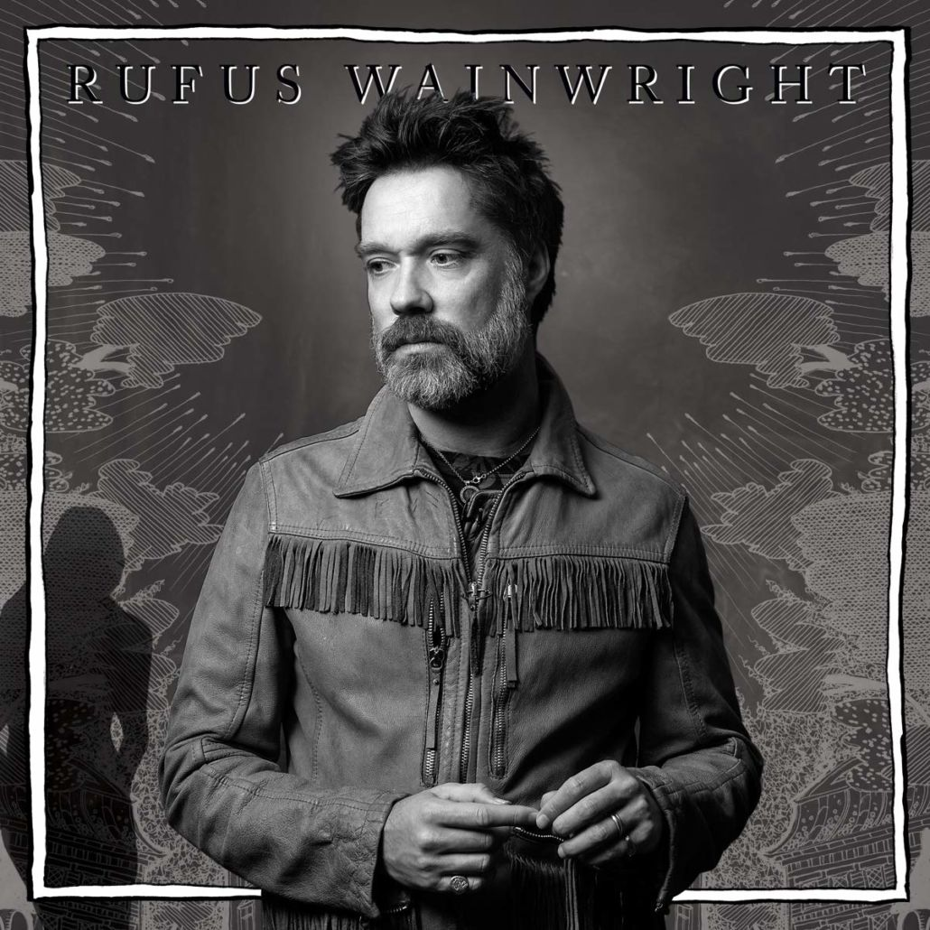 "Rufus Wainwright: ""Unfollow The Rules"""
