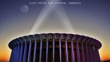 """Eagles veröffentlichen am 16. Oktober """"Live from the Forum MMXVIII"""""""