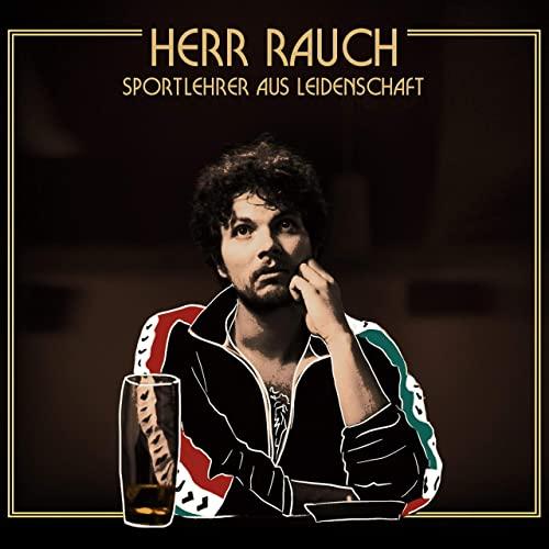 Herr Rauch: