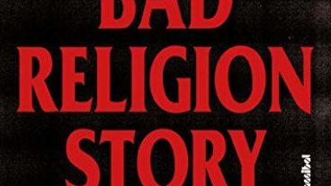 40 Jahre Aufbegehren – Die Story von Bad Religion
