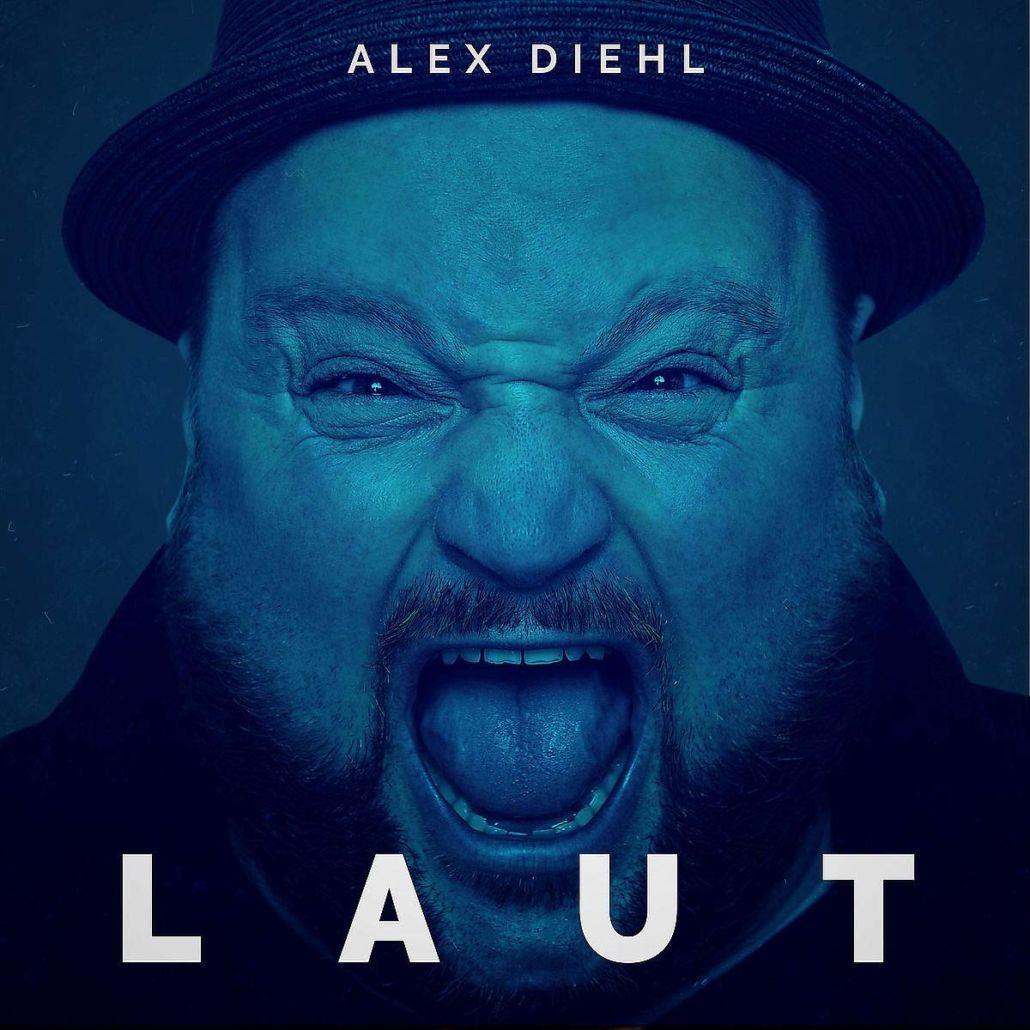 """Alex Diehl: Es wird """"Laut"""""""