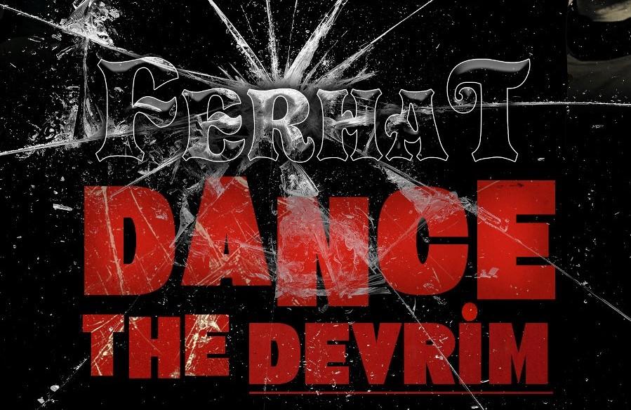 """Ferhat tanzt die Revolution im Video zur neuen Single """"Dance The Devrim"""""""