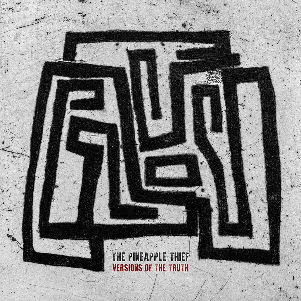 """Pineapple Thief: """"Versions of Truth"""" – Soundtrack zur postfaktischen Welt"""
