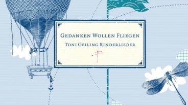 """Toni Geiling """"Gedanken wollen fliegen"""" – 15 Jahre Sonderedition"""
