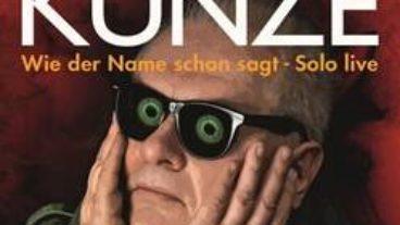 Heinz Rudolf Kunze veröffentlicht Doppel-Livealbum am 13.11.2020