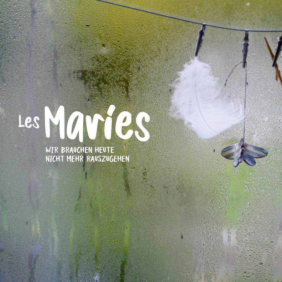 """Les Maries: """"Wir brauchen heute nicht mehr rauszugehen"""""""