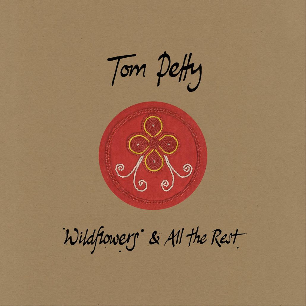 """Tom Petty: """"Wildflowers & All The Rest"""" – die ultimative Deluxe Edition"""