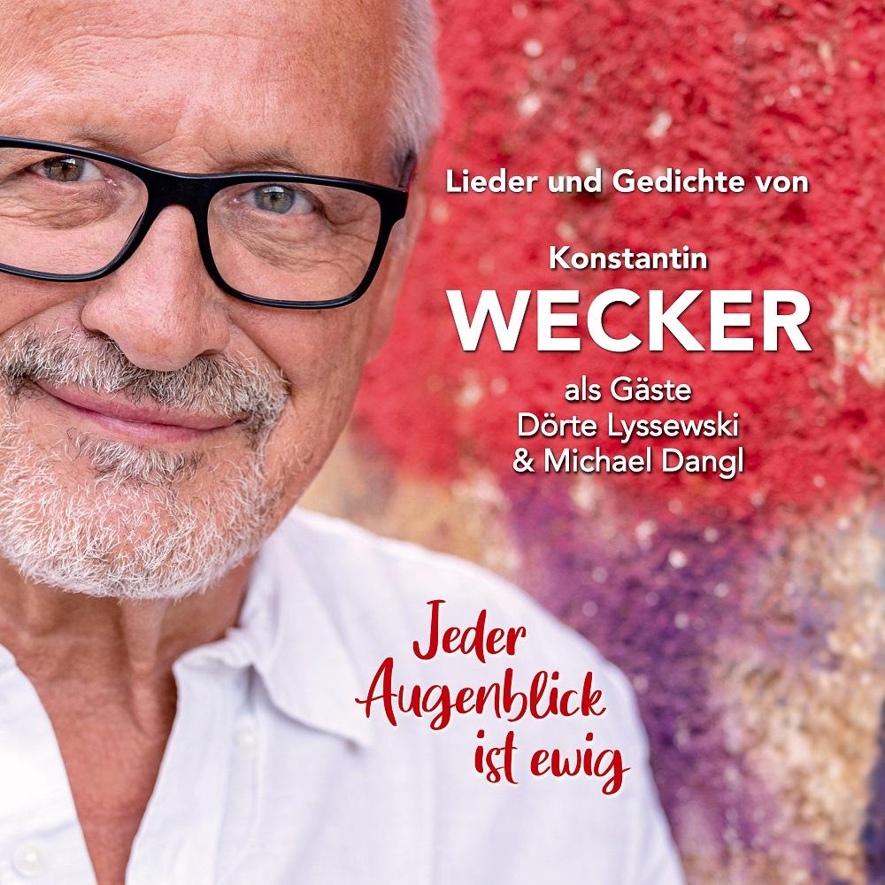 """Konstantin Wecker: """"Jeder Augenblick ist ewig"""" – Poesie und Musik"""