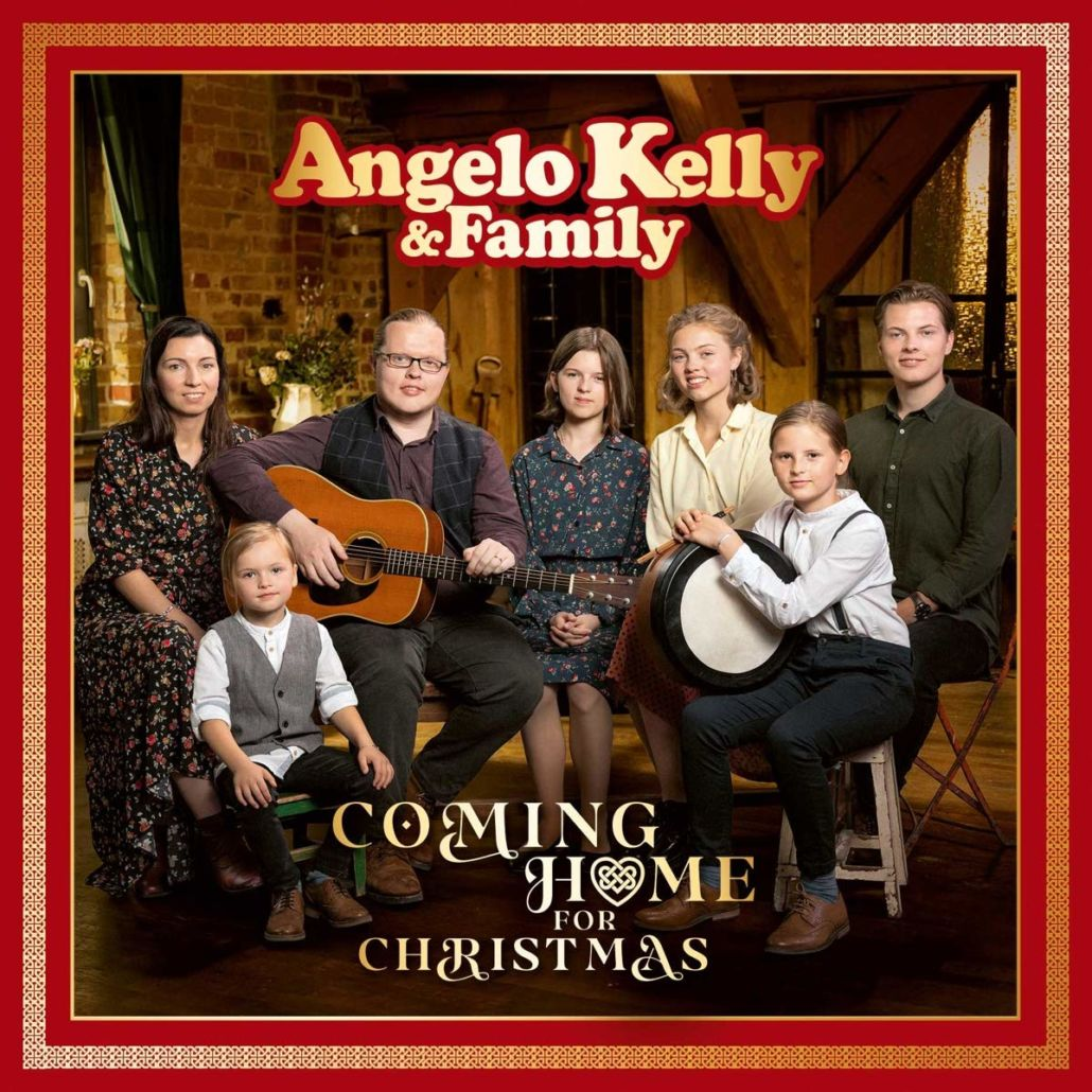 "Angelo Kelly & Family: ""Coming Home For Christmas"""