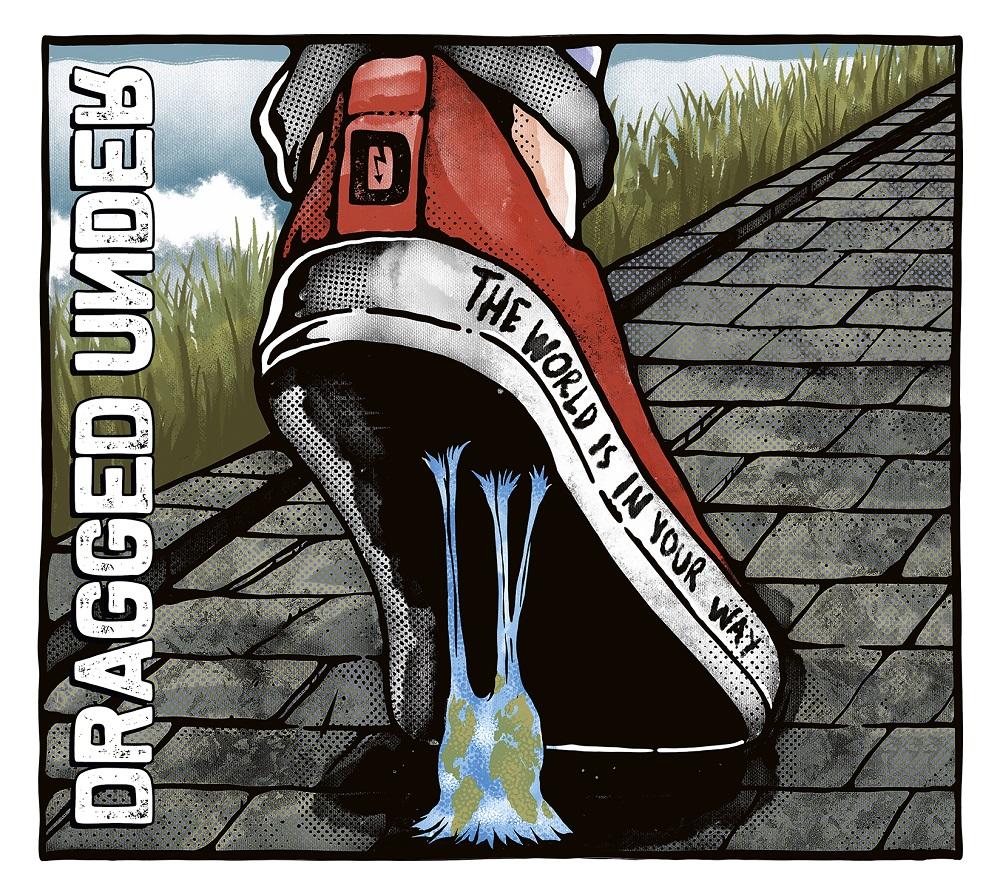 """Dragged Under aus Seattle: Debüt Album """"The World Is In Your Way"""""""