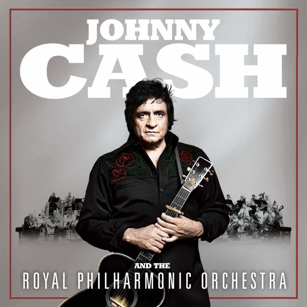 Johnny Cash and Royal Philharmonic Orchestra – Klassiker im neuen Outfit