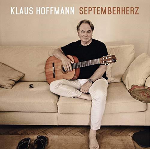 Klaus Hoffmann: Septemberherz, Oktobermond, Novembermorgen