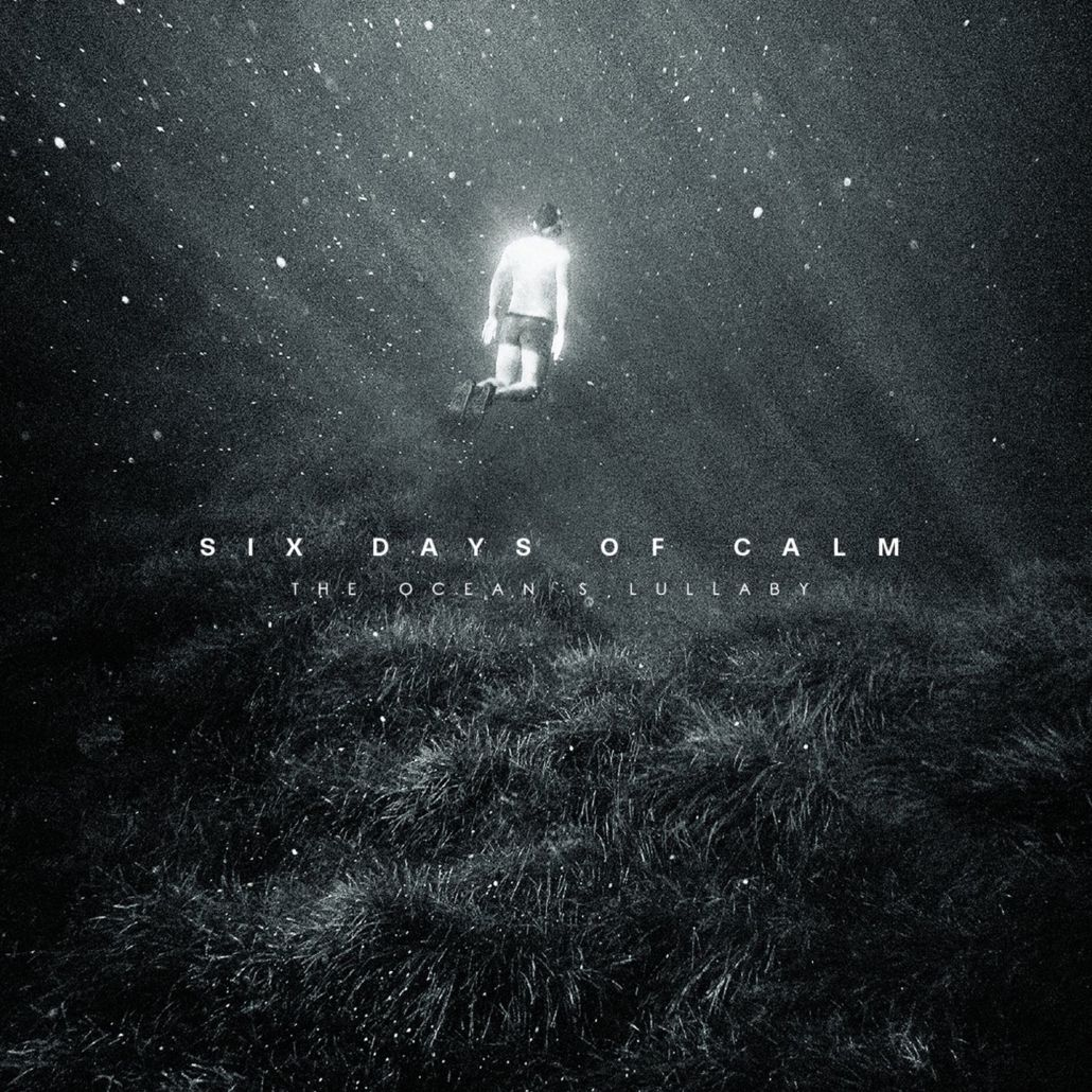 Six Days Of Calm: traumhafter Post-Rock für lange Winterabende