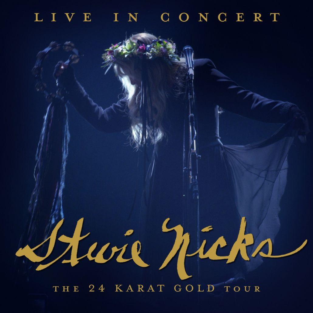 """Stevie Nicks: Live in Concert – Die """"24 Karat Gold"""" Tour"""