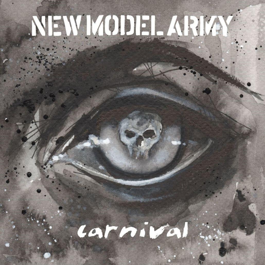 """Jetzt erst recht: New Model Army feiern """"Carnival"""""""