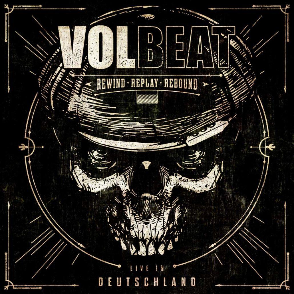 """Volbeat: """"Rewind, Replay, Rebound – Live in Deutschland"""""""
