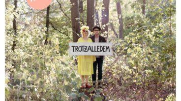 """Klee und der erste Vorbote ihres kommenden Albums: """"Trotzalledem"""""""