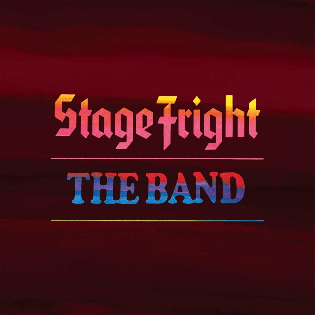"The Band: Jubiläumsedition des Albums ""Stage Fright"" als Super-Deluxe-Box"