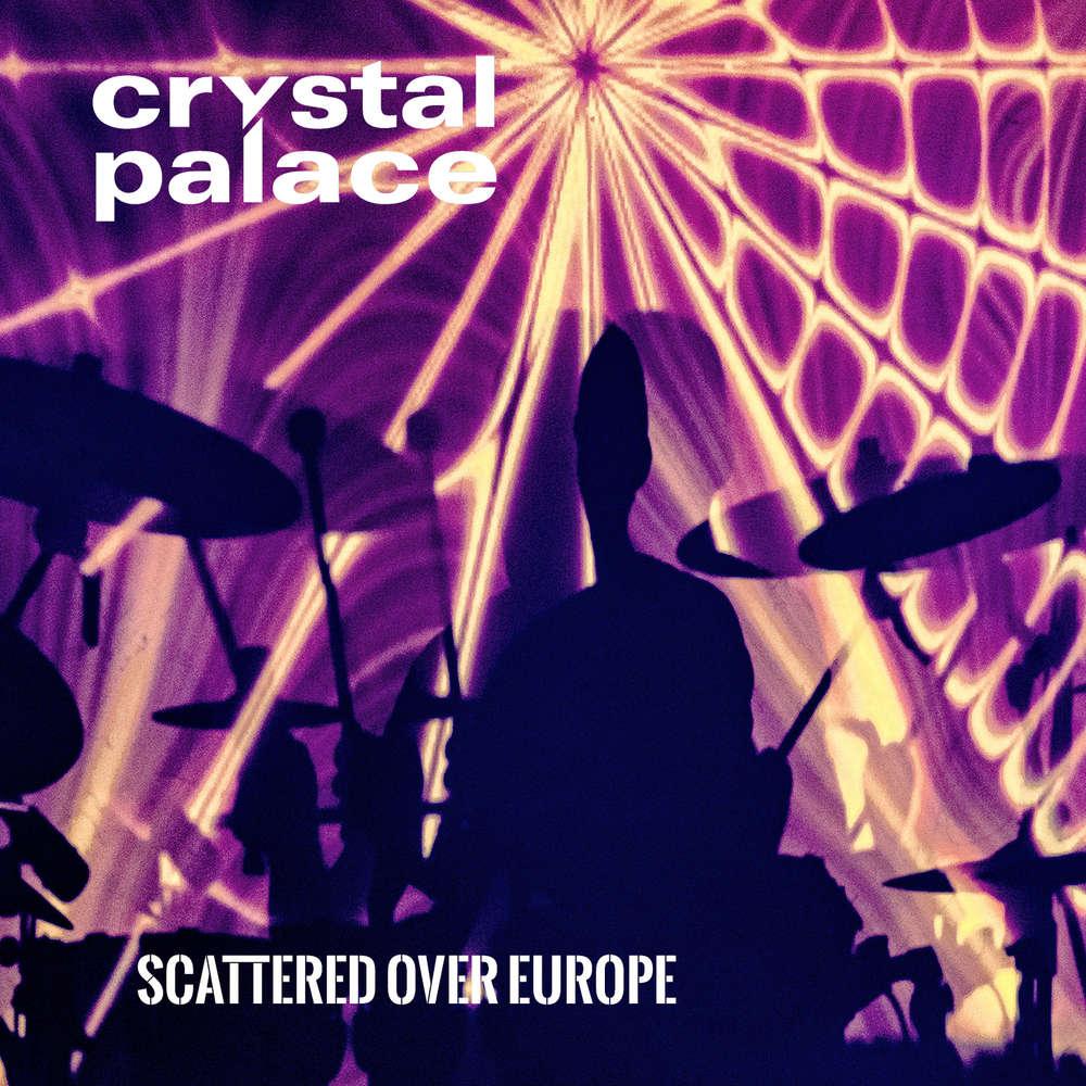 """Crystal Palace mit live-CD der """"Scattered Shards"""" Tour"""