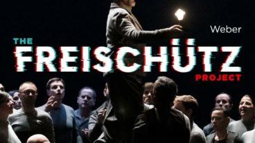 """Carl Maria von Weber: """"The Freischütz Project"""""""