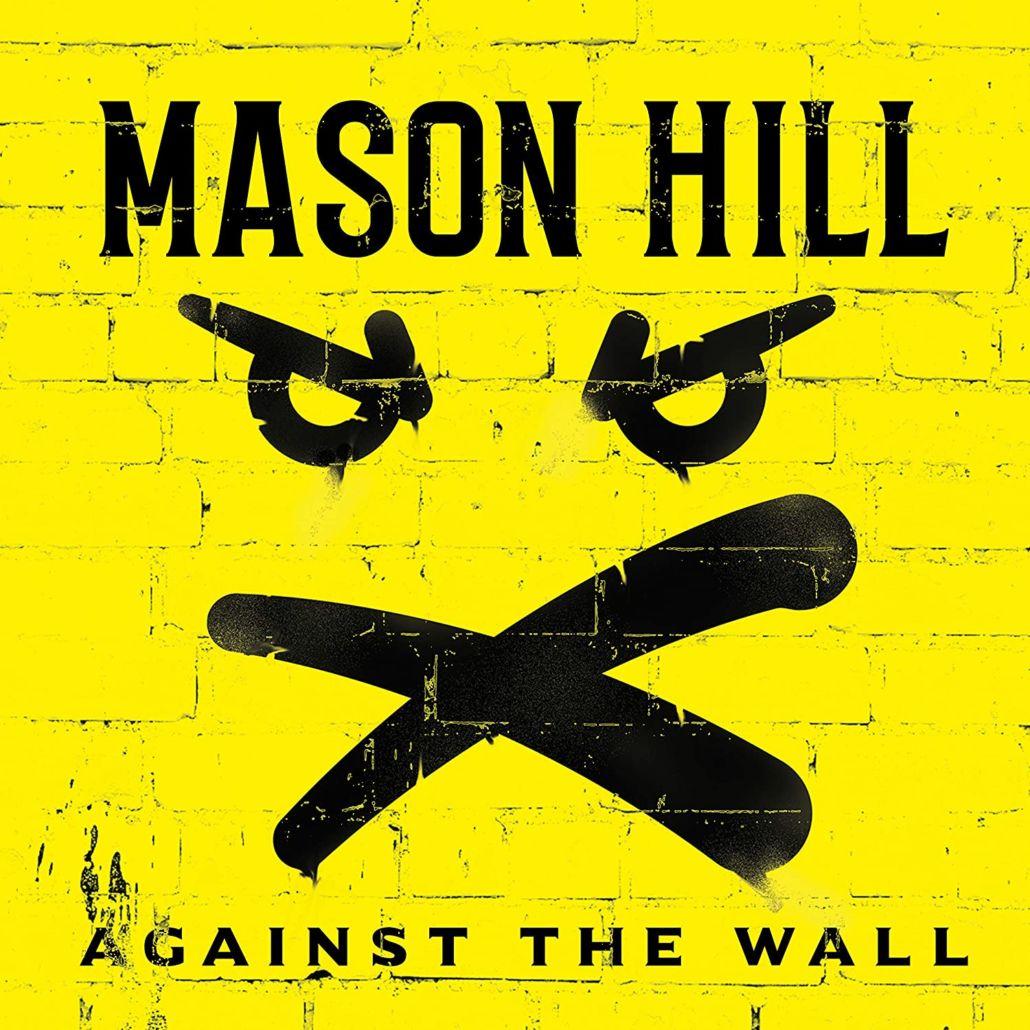 "Mason Hill: ""Against The Wall"" – bodenständiger Rock aus Glasgow"