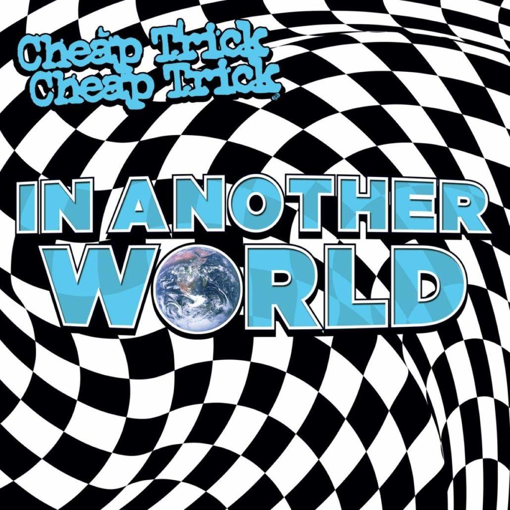 """Cheap Trick: """"In Another World"""" – DIE Wiederentdeckung 2021"""