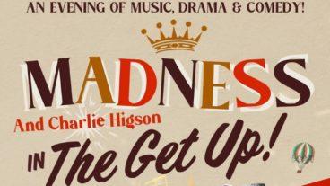 "Madness & Charlie Higson: ""The Get Up!"" – am 14. Mai im London Palladium"