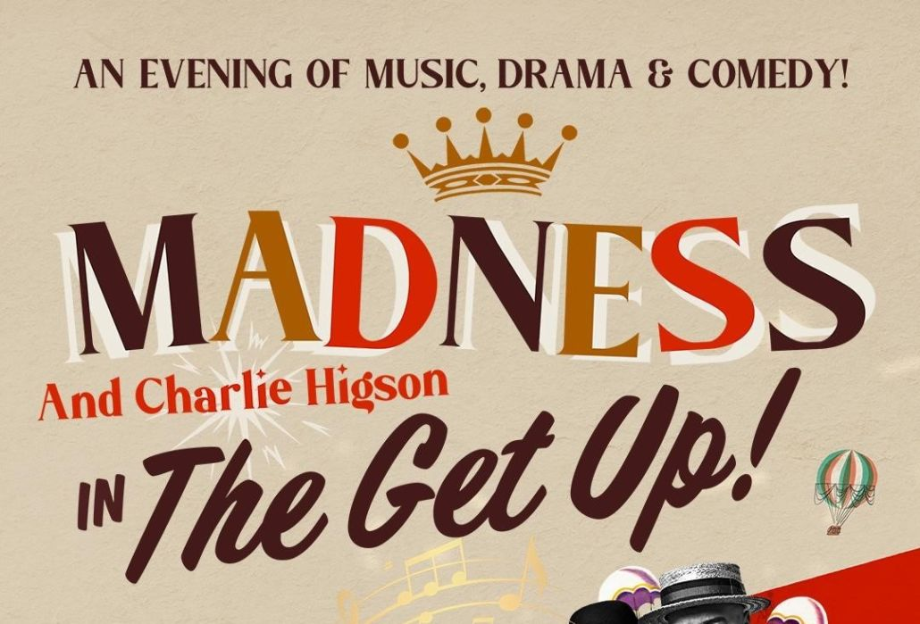 "Madness & Charlie Higson: ""The Get Up!"" – am 14. Mai im London Palladium"