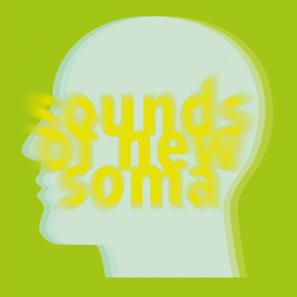 Sounds Of New Soma: Der Trip geht weiter und weiter und weiter