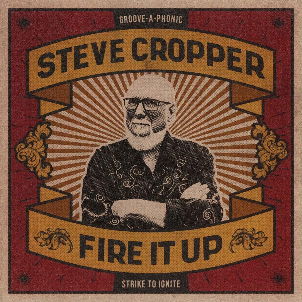 Steve Cropper: Sein erstes Soloalbum seit 1969