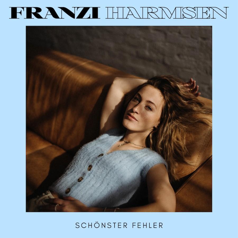 Franzi Harmsen: Schöne Fehler und Gefühlschaos